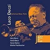 Laco Deczi & Celula New York by Laco Deczi (2009-01-01)