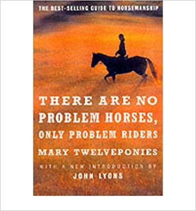 Book There are No Problem Horses, Only Problem Riders (Paperback) - Common