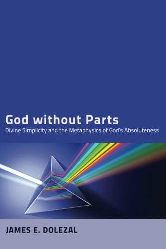 God without Parts Metaphysics Absoluteness