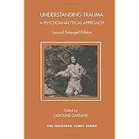 Understanding Trauma: A Psychoanalytical Approach