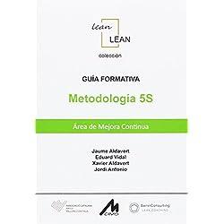 Guía Formativa Metodología 5S: Área de mejora continua