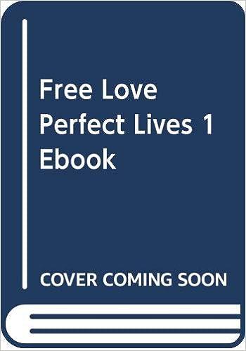 Free Love Perfect Lives 1 Ebook: Amazon.es: Read Lorna: Libros en ...