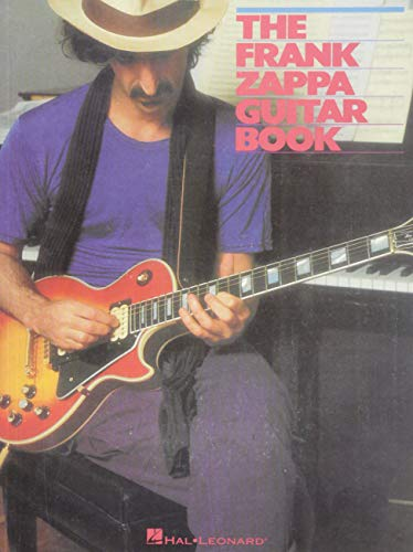 The Frank Zappa Guitar Book: Transcribed by and Featuring an Introduction by Steve Vai