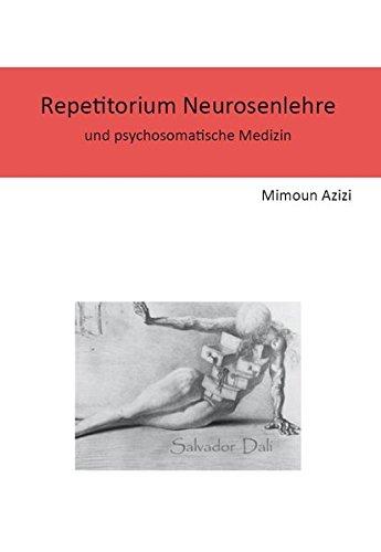 Repetitorium Neurosenlehre und psychosomatische Medizin