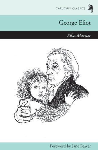 Read Online Silas Marner (Capuchin Classics) ebook