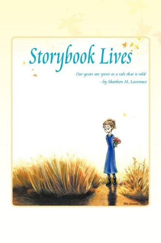 Download STORYBOOK LIVES: Our years are spent as a tale that is told pdf