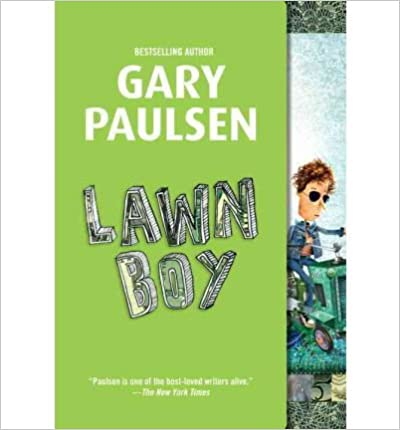 { [ LAWN BOY ] } Paulsen, Gary ( AUTHOR ) Mar-24-2009