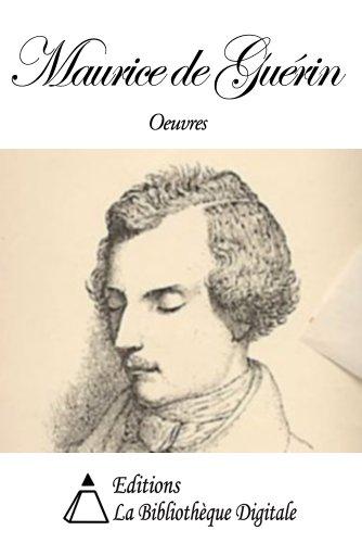 Oeuvres de Maurice de Guérin (French Edition)