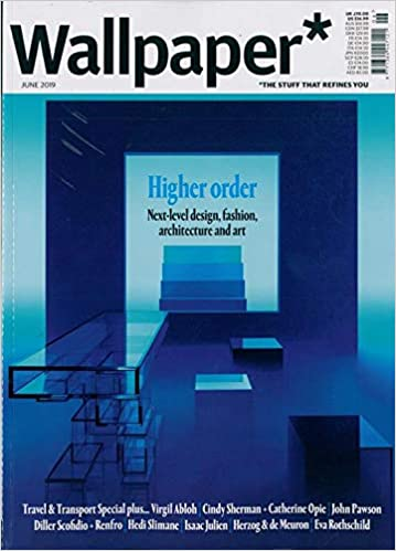 Wallpaper Magazine June 2019 Higher Order Next Level