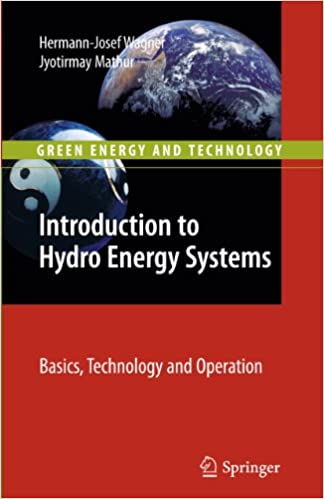 |TOP| Introduction To Hydro Energy Systems: Basics, Technology And Operation (Green Energy And Technology). KEMET bacon Susani acero writing chief