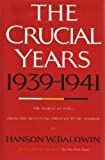 Book cover for The crucial years, 1939-1941: The world at war