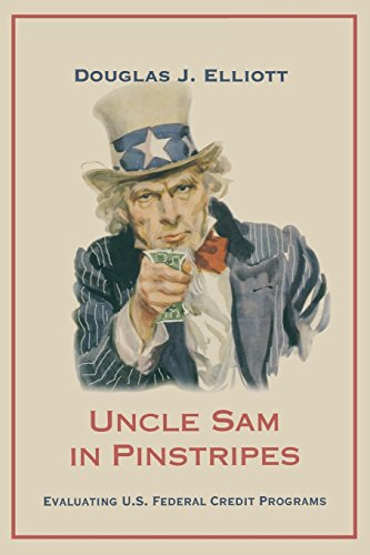 Uncle Sam in Pinstripes: Evaluating U.S. Federal Credit Programs