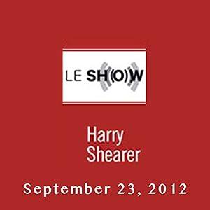 Le Show, September 23, 2012 Radio/TV Program