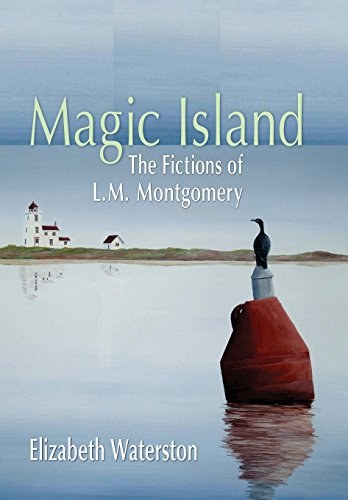 - Magic Island: The Fictions of L.M. Montgomery by Elizabeth Waterston (2009-03-01)