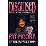 img - for Disguised: A True Story by Pat Moore (1985-11-03) book / textbook / text book