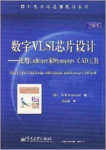 Digital Vlsi Chip Design Using Cadence And Synopsys Cad Tool Chinese Edition By Mei Bu Lu Fan De 2009 10 01 Mei Bu Lu Fan De 9787121096075 Amazon Com Books