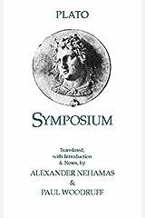 Symposium (Hackett Classics) Kindle Edition