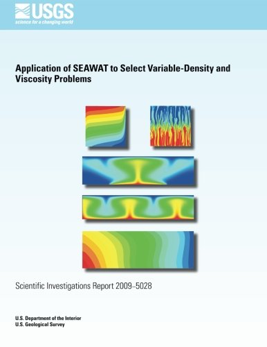 Download Application of SEAWAT to Select Variable- Density and Viscosity Problems PDF