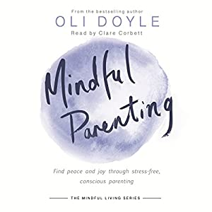 Mindful Parenting Audiobook