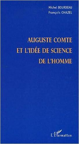 Auguste comte et l'idée de science de l'homme pdf