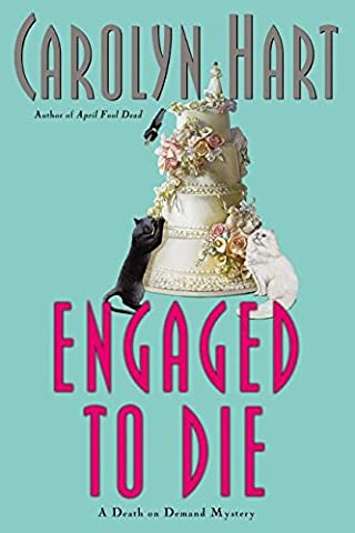 Engaged to Die (Death on Demand Mysteries, No. 14) (Carolyn Hart Death On Demand)