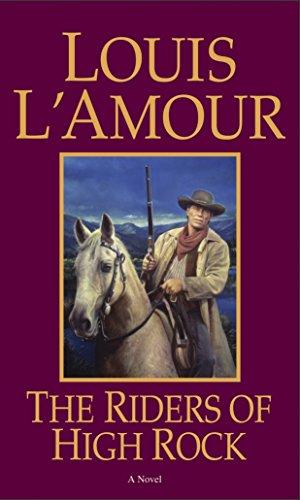 The Riders of High Rock: A Novel (Hopalong Cassidy) ()