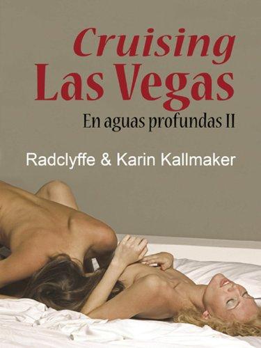 Cruising Las Vegas - En aguas profundas II (Salir del armario nº 190) (Spanish Edition)