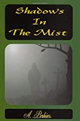 Shadows In The Mist (The Sarah & David Trilogy) Paperback