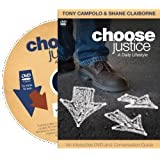 Choose Justice: A Daily Lifestyle [by Tony Campolo, Shane Claiborne]