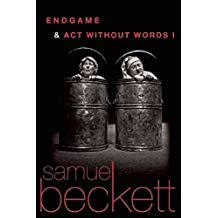 [Endgame & Act Without Words I] (By: Samuel Beckett) [published: June, 2009]