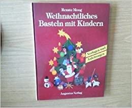 Weihnachtliches Basteln Mit Kindern Vorlagen Und Anleitungen