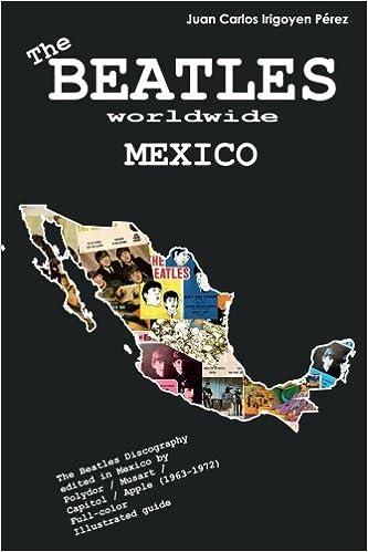 The Beatles worldwide: Mexico (Volume 8): Juan Carlos