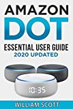 Echo Dot: Essential User Guide for all-new Amazon