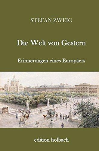 Die Welt von Gestern  [Stefan Zweig, .] (Tapa Blanda)