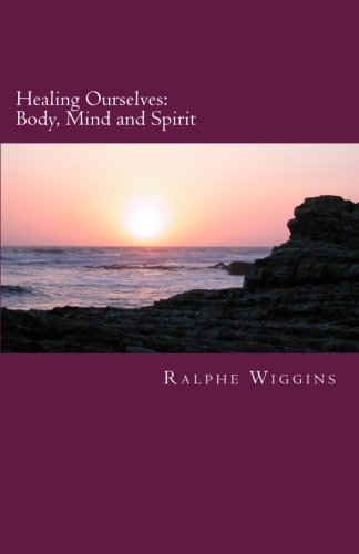 Download Healing Ourselves: Body, Mind and Spirit pdf epub