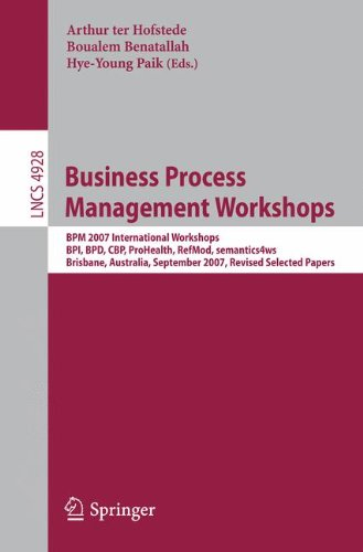 business-process-management-workshops-bpm-2007-international-workshops-bpi-bpd-cbp-prohealth-refmod-