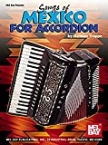 Mel Bay Songs of Mexico for Accordion