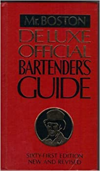 Book Old Mr. Boston deluxe official bartender's guide by None Credited (1981-05-03)