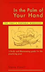 By Steve Kowit - In The Palm Of Your Hand: The Poet's Portable Workshop (1/16/98)