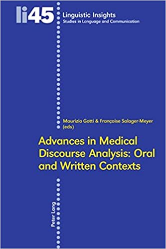 Advances in Medical Discourse Analysis: Oral and Written Contexts (Linguistic Insights)