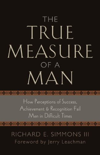 The True Measure of a Man (Deluxe Paperback)
