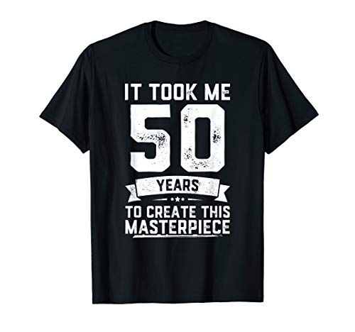 Funny 50 Years Old Joke T-Shirt 50th Birthday Gag Gift -