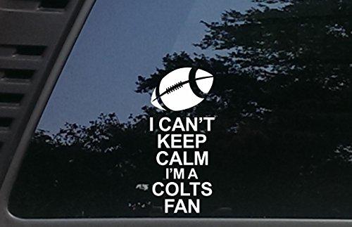 I Can't Keep Calm I'm a Colts Fan - 3