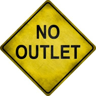No Outlet Novelty Metal Crossing Sign - Outlet Crossing