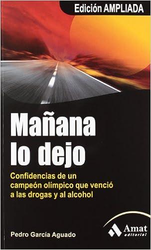 E libro pdf descarga gratuita Mañana lo dejo (Salud Y Bienestar (amat)) 8497353854 PDF