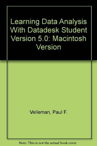 Learning Data Analysis With Datadesk Student Version 5.0: Macintosh Version