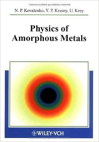 physics of amorphous metals kovalenko nikolai p krasny yuri p krey uwe