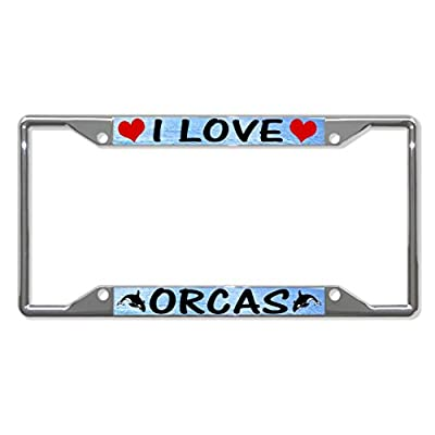 I Love ORCAS Metal License Plate Frame Tag Holder Four Holes Perfect for Men Women Car garadge Decor