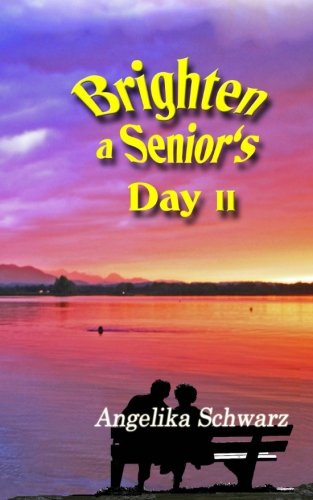 Download Brighten a Senior's Day, Vol. 2: Poems and Short Stories pdf