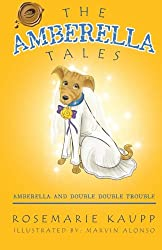 The Amberella Tales: Amberella and Double Double Trouble